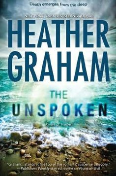 The Unspoken      (Krewe of Hunters, book 7)    by    Heather Graham
