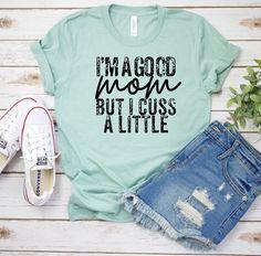 Sassy Shirts, Mom Shirts, Cute Shirts, Funny Shirts, Funny Shirt Sayings, School Shirts, Family Shirts, T Shirts For Women, Cute Shirt Designs