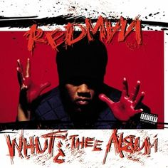 Redman - Whut? Thee Album (1992)