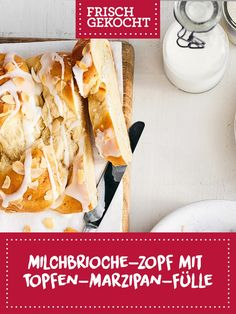 Milchbrioche-Zopf mit Topfen-Marzipan-Fülle Marzipan, Tacos, Brunch, Mexican, Baking, Ethnic Recipes, Pigtail, Play Dough, Food Portions