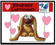 Kindness Curriculum. Great ideas here!