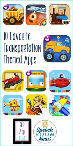 10 Favorite Transportation Themed Apps - Great for speech therapy!