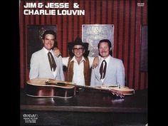 Jim & Jesse & Charlie Louvin - Until She Said Goodbye