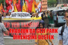 Trabzonda Gezi Parkı Olaylarına Destek! - Trabzon Haber   Trabzon Net Haber   Trabzonspor Haberleri