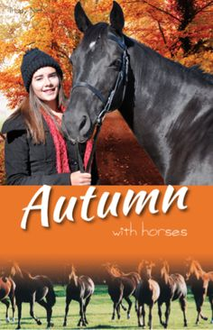 Book 6. Autumn with Horses is available April 2014. Published by CP Books, Nelson NZ club.whitecloud@vodafone.co.nz