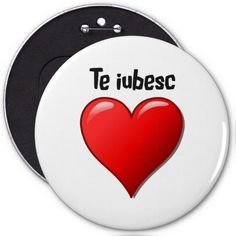 Shop Te iubesc - I love you in Romanian Pinback Button created by Parleremo. Romanian Language, Dutch Language, Happy Birthday Pictures, How To Make Buttons, Custom Buttons, Text You, I Love You, Goodies, 8 Martie