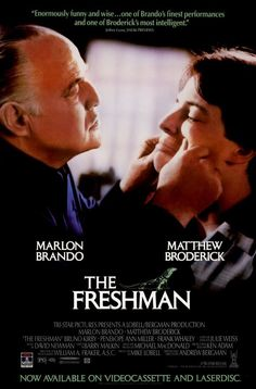 Marlon Brando and Matthew Broderick in The Freshman Best Movie Posters, Cinema Posters, Movie Poster Art, Film Posters, Bruno Kirby, Film 1990, Penelope Ann Miller, Gossip Girl Episodes, Star Pictures