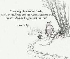 Du er mere end du selv tror. Book Quotes, Words Quotes, Wise Words, Me Quotes, Sayings, Qoutes, Winnie The Pooh Quotes, Small Quotes, Fb Covers