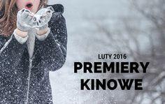 PREMIERY KINOWE | LUTY 2016 | Moja Osobistosc