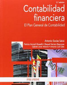 Contabilidad financiera: El Plan General de Contabilidad - Antonio Socías Salvá. Máis información no catálogo: http://kmelot.biblioteca.udc.es/record=b1519899~S13*gag