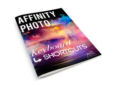 Keyboard shortcuts for photo editing software, Affinity Photo. Use these shortcuts to speed up your Affinity Photo workflow.
