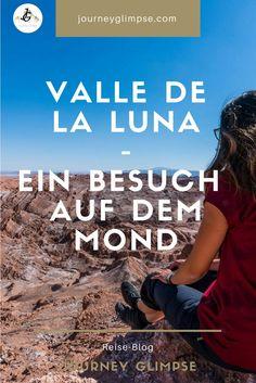 Valle de la Luna, ein fantastischer Ort. Im Blog geben wir Tipps für den Besuch. Lonely Planet, Chile, Backpacking, Journey, Blog, La Luna, Latin America, Continents, Travel Report