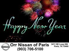 https://flic.kr/p/BFYSCw | Happy New Years!! From us here at Orr Nissan of Paris!! | deliverymaxx.com/DealerReviews.aspx?DealerCode=J476
