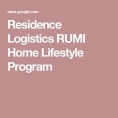 Residence Logistics RUMI Home Lifestyle Program
