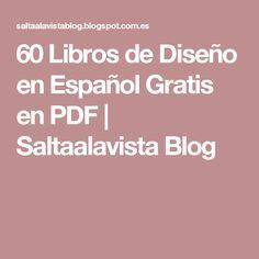60 Libros de Diseño en Español Gratis en PDF | Saltaalavista Blog