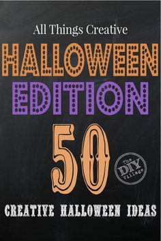 Over 50 creative ideas for Halloween!