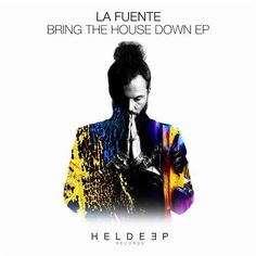 La Fuente - LIT (Extended Mix) Original Song, Release Date, Edm, Future House, Bring It On, Songs, The Originals, World, Music