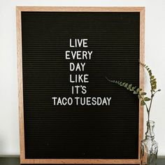 Funny | Quotes | Taco Tuesday | Letterboard Tap the link now to see where the world's leading interior designers purchase their beautifully crafted, hand picked kitchen, bath and bar and prep faucets to outfit their unique designs.