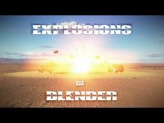 How to Make a Great Explosion - BlenderNation