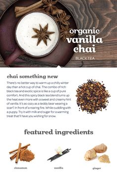 WINTER 2014 - A rich, spiced black tea with a deliciously creamy hint of vanilla.