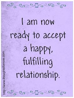 Affirmations for Love, Affirmations for Relationships, I can do that now.