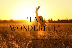"""Say it with me  """"I AM WONDERFUL!""""  Seriously.....MEAN IT!  Look at yourself in the mirror yourself how GREAT u are....how AMAZING u are....how FAR u have come.....how much u have ACHIEVED....how much u have ENDURED....  U are INCREDIBLE :)   Honestly, if U are not there for u, how can you expect anyone else to be?   It is an old and bad habit of mine to occasionally """"get up"""" myself...in fact, sometimes it's an all out bashing...! Can you relate?   BridgetJane  www.newleafnutrition.com.au"""