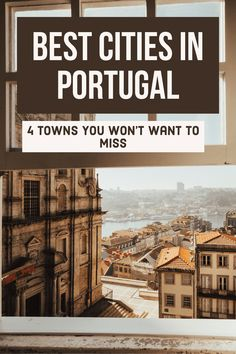 4 Of The Best Cities In Portugal You Need To Visit | Portugal Travel Tips | Best Things To Do In Portugal | Best Beaches In Portugal | Portugal For First Timers | What Not To Miss In Portugal #traveltips #portugal #lisbon #portugaltravel #TravelEuropeBeach