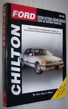 Chilton Ford Crown Victoria Grand Marquis 1989-98 Repair Manual 26180