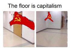 [/r/dankmemes] The floor is apitalism