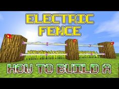 Minecraft : How to build an awesome Electric Fence - YouTube