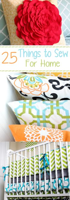 In the mood to sew a little something for your home or for a gift? Check out these 25 Things to Sew for Your Home via Crazy Little Projects