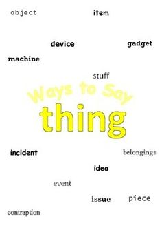 "Free! Ways to say ""thing"" Mini Writing Lesson Poster"