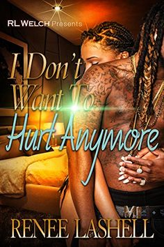 I Don't Want To Hurt Anymore by Renee Lashell http://www.amazon.com/dp/B018IN7GSO/ref=cm_sw_r_pi_dp_9WGvwb1XM3FQT