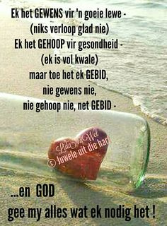 Scripture Verses, Bible Quotes, Scriptures, Uplifting Christian Quotes, I Love You God, Afrikaans Quotes, Faith In Love, Morning Greeting, Quotes About Strength