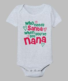 Take a look at this Gray 'You've Got Grandma' Bodysuit - Infant by KidTeeZ on #zulily today!