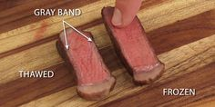 10.) Don't thaw your frozen steak before cooking. It will cook more evenly and taste much better.