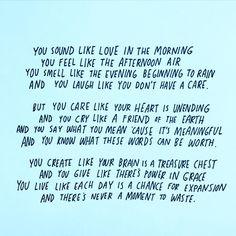 """""""You sound like love"""""""