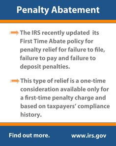 Penalty Abatement:    The IRS recently updated its First Time Abate policy for penalty relief for failure to file, failure to pay, and failure to deposit penalties.    This type of relief is a one-time consideration available only for a first-time penalty charge and based on taxpayers' compliance history.  #irs #taxes #penaltyabatement