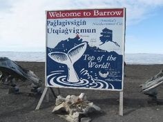 Margy's Musings: Barrow, Alaska - The Top of the World - This is for Brenda