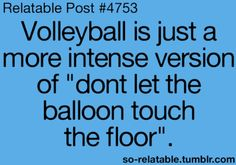 Volleyball! That's how i see it