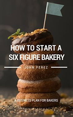 How To Start A BakeryAmazonKindle Store  Seaux Sweet