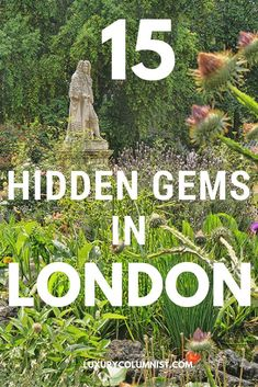 15 of the Best London Hidden Gems - Secret and Off the Beaten Path Attractions