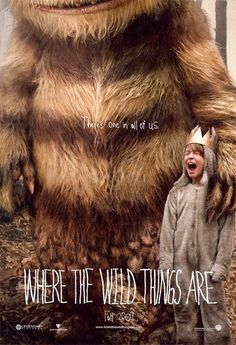 Where the Wild Things Are. I love this movie!!!! :)