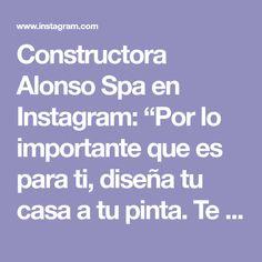 """Constructora Alonso Spa en Instagram: """"Por lo importante que es para ti, diseña tu casa a tu pinta. Te acompañamos desde el diseño hasta la construcción de tu vivienda en la IV…"""" Alonso, Boarding Pass, Spa, Instagram, Home Layouts, Photos"""