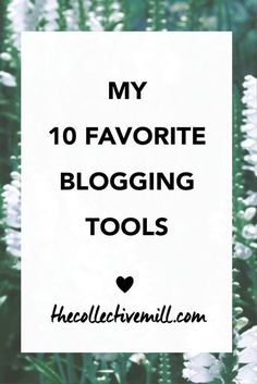 My 10 Favorite Blogging Tools: When I was a new blogger, it took me so much…