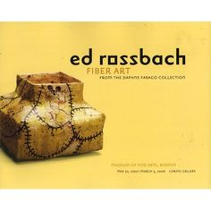 Amazon.com: Ed Rossbach: Fiber Art From the Daphne Farago Collection: Lauren Whitley, Ed Rossbach: Books