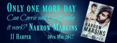 ===== ONLY ONE MORE DAY =====#hotgfyromance #GriffandCorrie#steamyromance  .(. .).....(. .).   . NARROW MARGINS.    ..(. .). ...(. .).      3OTH MAY 2017     ======= PRE-ORDER NOW =======  Well known as a playboy Griff Broderick MotoGP world champion didnt realize a chance meeting in a club would lead to him looking at his life in a whole new way. What was more surprising to him the person who changed his life was a man!  Twelve hours after the greatest night of his life a knock on his door…