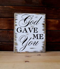 God gave me you sign personalized wedding gift by WPStudio on Etsy