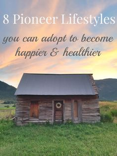 8 Pioneer Lifestyles You Can Adopt To Be Happier and Healthier | How Does She #howdoesshe #pioneerlifestyles #healthyliving #selfimprovement