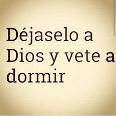 Con Dios estamos seguros!! Buenas noches!!